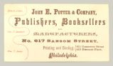 Publishers, Booksellers, and Manufacturers (John E. Potter & Company)