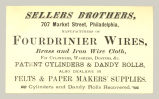 Fourdrinier Wires, Brass and Iron Wire Cloth (Sellers Brothers)