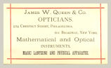 Opticians (James W. Queen & Co.)