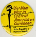 No Viet Nam War In Central America and Caribbean. For Jobs, Equality & Human Needs.