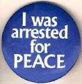 I Was Arrested for Peace.