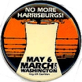 No More Harrisburgs! March On Washington. May 6. May 6th Coalition.