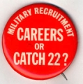 Military Recruitment. Careers Or Catch-22?