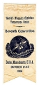 World Woman's Christian Temperance Union; Seventh Convention; Boston, Massachusetts, U.S.A.;...