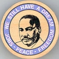 We Still Have A Dream; Jobs; Peace; Freedom
