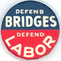 Defend Bridges. Defend Labor.