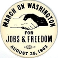 March On Washington For Jobs And Freedom. August 28, 1963.