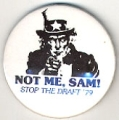 Not Me, Sam! Stop The Draft '79.