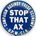 Stop That Ax. Campaign Against False Economy. U.P.W. C.I.O.