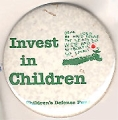 Invest in Children. Children's Defense Fund. Dear Lord, Be Good To Me, The Sea is So Wide and My...