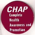 CHAP. Complete Health Awareness and Promotion.