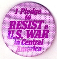 I Pledge To Resist A U.S. War In Central America