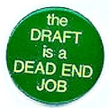 Draft is a Dead End Job, The