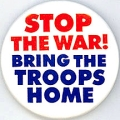 Stop The War! Bring The Troops Home.