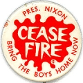 Cease Fire. Pres. Nixon. Bring The Boys Home Now