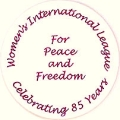 Women's International League For Peace And Freedom. Celebrating 85 Years