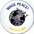 Wage Peace! March 2, 2002