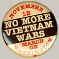 No More Vietnam Wars. March On Washington. November 12