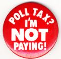Poll Tax? I'm Not Paying!