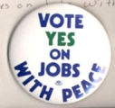 Vote Yes On Jobs With Peace.