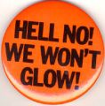 Hell No! We Won't Glow!