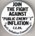 "Join the Fight Against ""Public Enemy #1"". Inflation. C.E.P.A.. Anti-Inflation Committee."