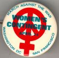 March Against the War. Women's Contingent. April 24. Washington DC. San Francisco.