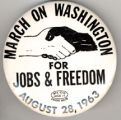 March On Washington. For Jobs & Freedom. August 28, 1963.