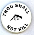 Thou Shall Not Kill.