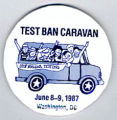 Test Ban Caravan. Stop Nuclear Testing. June 8-9, 1987. Washington, DC.