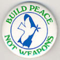 Build Peace Not Weapons.