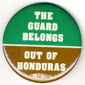 Guard Belongs Out of Honduras, The
