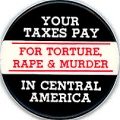 Your Taxes Pay for Torture, Rape & Murder in Central America.