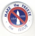 Make the Freeze the Issue. USA. USSR