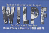 WILPF. Women's International League For Peace and Freedom. Make Peace a Reality: Join WILPF