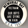 Memorial Day. Vietnam: Our Boys Are Dying In Vain. U.S.A. 1967
