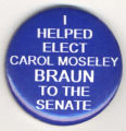 I Helped Elect Carol Moseley Braun to the Senate