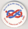 We're All in the Same Boat. Soviet American Sail 1989