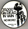 35,00 GIs Dead In Vain. No More!. Memorial Day 1969