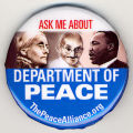 Ask me about Department of Peace. Thepeacealliance.org