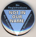 No registrations. No roundups. No detentions. Not in our name.