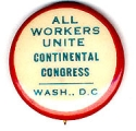 All Workers Unite. Continental Congress. Wash., D.C.