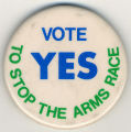 Vote yes to stop the arms race.