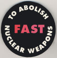 Fast to abolish nuclear weapons.