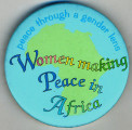 Peace through a Gender Lens.  Women making Peace in Africa.