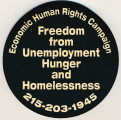 Economic Human Rights Campaign. Freedom from Unemployment Hunger and Homelessness. 215-203-1945.