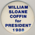 William Sloane Coffin for President 1988.