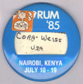 Forum '85.  Cora Weiss U. S. A.  Nairobi, Kenya.  July 10 -19.