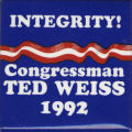 Integrity! Congressman Ted Weiss 1992.
