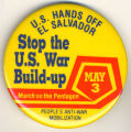 U.S. Hands Off El Salvador.  Stope the U.S. War Build-up.  March on the Pentagon May 3.  People's...